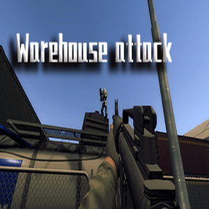 Warehouse attack