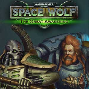 Warhammer 40000 Space Wolf Saga of the Great Awakening