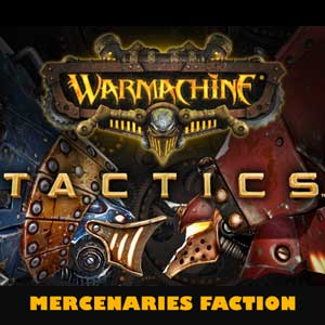 WARMACHINE Tactics Mercenaries Faction
