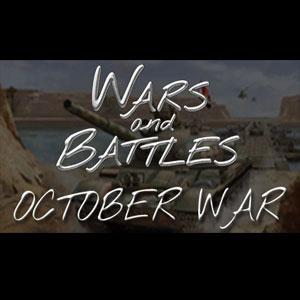 Wars and Battles October War
