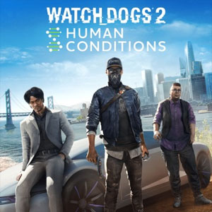 Watch Dogs 2 Human Conditions