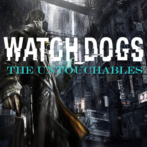 Buy Watch Dogs The Untouchables CD Key Compare Prices