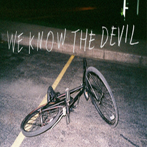 We Know the Devil