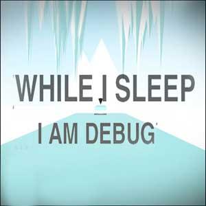Buy While I Sleep I am Debug CD Key Compare Prices