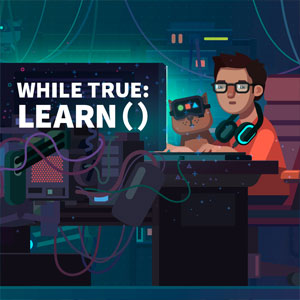 while True learn