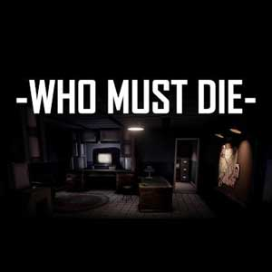 Who Must Die