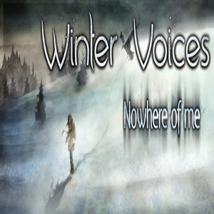 Winter Voices Episode 2 Nowhere of me