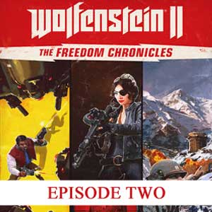Buy Wolfenstein 2 The Freedom Chronicles Episode 2 CD Key Compare Prices
