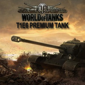 World of Tanks T1E6 Premium Tank