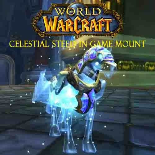 Buy World Of Warcraft Celestial Steed In-Game Mount CD Key Compare Prices