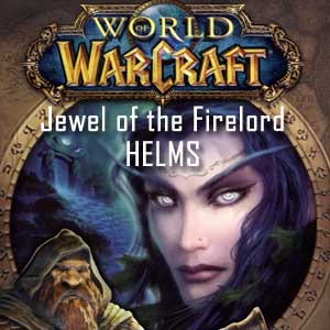 Buy World of Warcraft Jewel of the Firelord HELMS CD Key Compare Prices