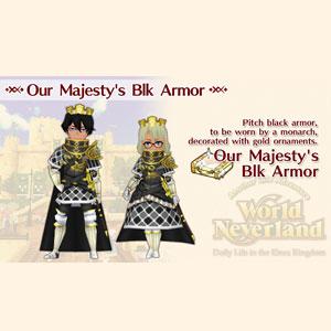 WorldNeverland Elnea Kingdom Our Majesty's Blk Armor