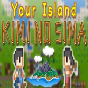 Your Island KIMI NO SIMA