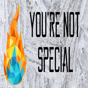 Youre Not Special