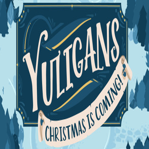 Yuligans Christmas is Coming