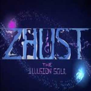 ZHUST THE ILLUSION SOUL