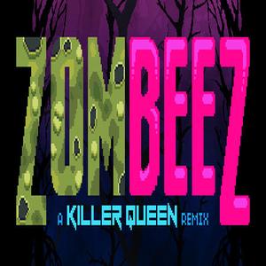 ZOMBEEZ A Killer Queen Remix