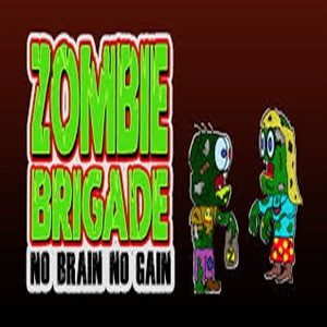 Zombie Brigade No Brain No Gain