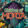 Children of Morta Introduces the Bergson Family in New Trailer