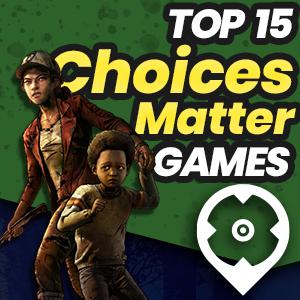 Best Choices Matter Games