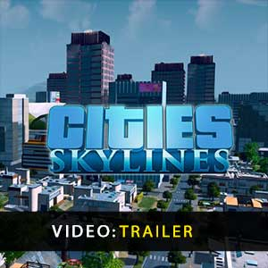 Cities Skylines Trailer Video