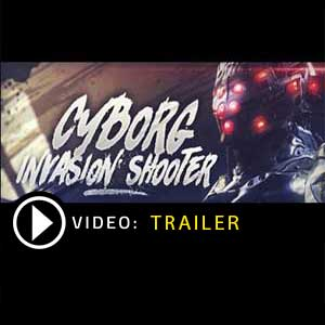 Buy Cyborg Invasion Shooter CD Key Compare Prices