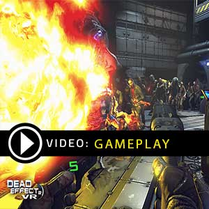 Dead Effect 2 VR Gameplay Video