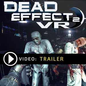 Buy Dead Effect 2 VR CD Key Compare Prices