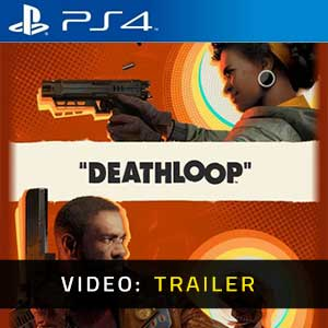Deathloop PS4 Video Trailer