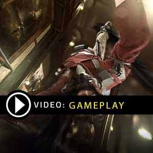 Dishonored The Complete Collection Gameplay Video