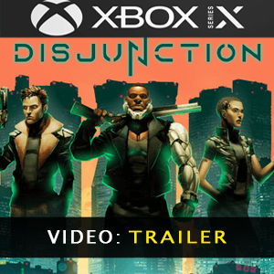 Disjunction Xbox Series X Video Trailer