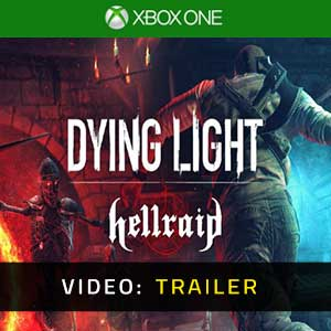 Dying Light Hellraid Xbox One Video Trailer