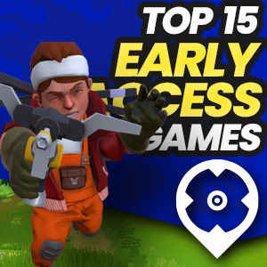 Top Early Access Games