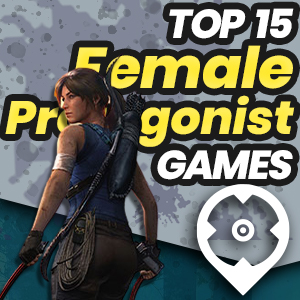 Best Female Protagonist Games