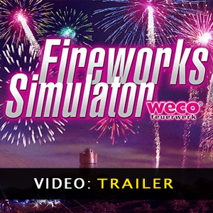 Fireworks Simulator Trailer Video