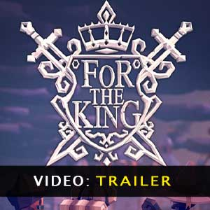 For The King Video Trailer