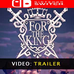 For The King Nintendo Switch Video Trailer