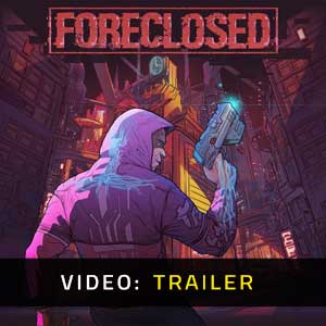 FORECLOSED Video Trailer