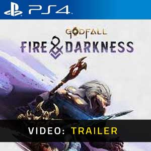 Godfall Fire and Darkness PS4 Video Trailer