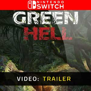 Green Hell Nintendo Switch Video Trailer