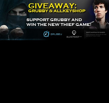 Giveaways : 2 Steam CDKeys of Thief to win with Grubby