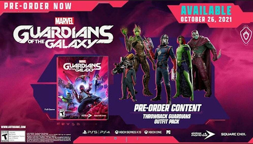 Pre-Order Bonus If you pre-order Marvel's Guardians of the Galaxy, you will gain the following bonus items when the game launches: