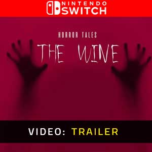 HORROR TALES The Wine Nintendo Switch Video Trailer
