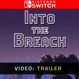 Into the Breach Nintendo Switch Video Trailer