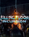Killing Floor Incursion will be Making Its Way to PSVR