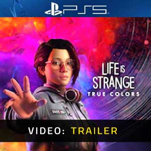 Life is Strange True Colors PS5 Video Trailer
