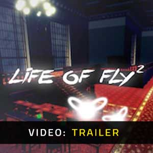 Life of Fly 2 Video Trailer