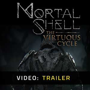 Mortal Shell The Virtuous Cycle Video Trailer
