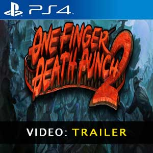 One Finger Death Punch 2 PS4 Video Trailer