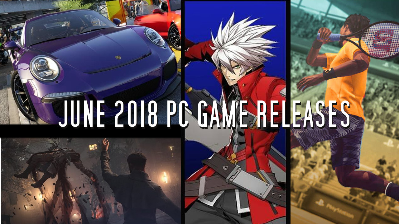 PC Game Releases of 2018